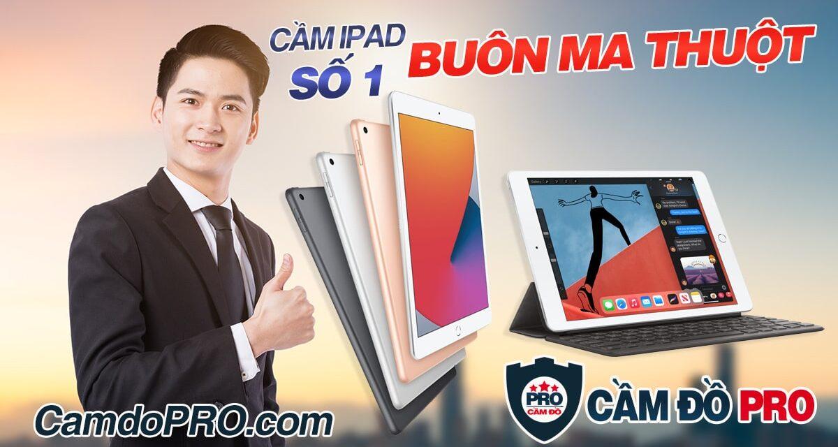 Dịch vụ Cầm iPad số 1 Tp.Buôn Ma Thuột, Đắk Lắk
